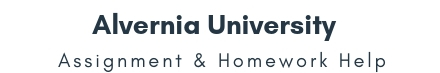 Alvernia University Assignment & Homework Help